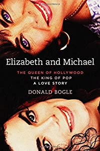 Elizabeth and Michael: The Queen of Hollywood and the King of Pop―A Love Story