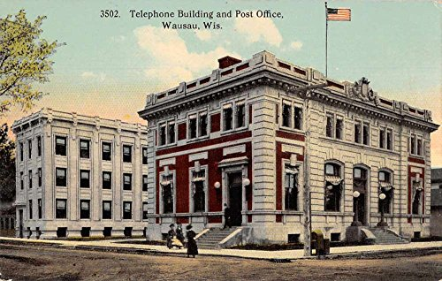 Bldg Post (Wausau Wisconsin street scene Telephone Bldg and Post Office antique pc Z43937)