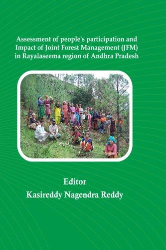 Assessment of people's participation and Impact of Joint Forest Management (JFM) ebook