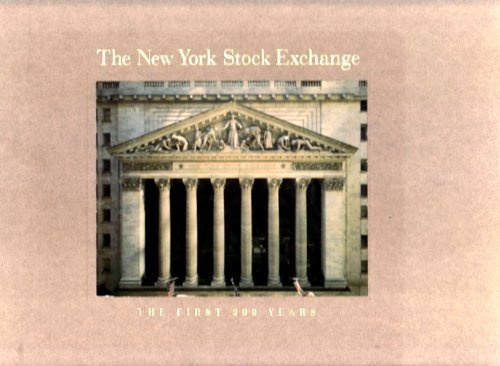 New York Stock Exchange: The First 200 (New York Stock Exchange)