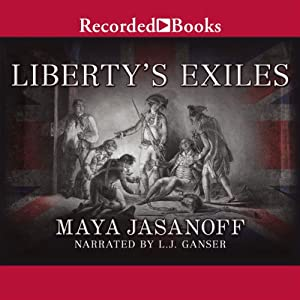 Liberty's Exiles Audiobook
