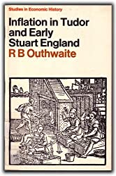 Inflation in Tudor and Early Stuart England (Study in Economic History)