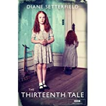 The Thirteenth Tale by Setterfield, Diane (2013) Paperback