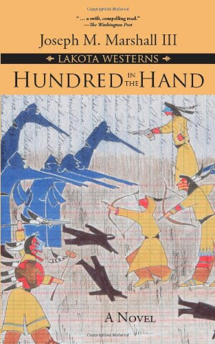 Hundred in the Hand: A Novel (Lakota Westerns)