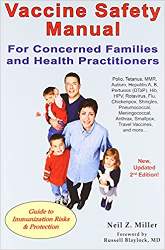 Vaccine Safety Manual For Concerned Families And Health