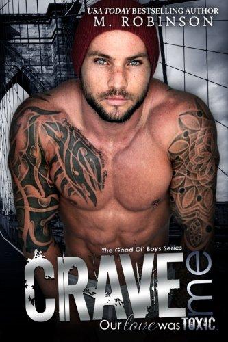 Crave Me: The Good Ol' Boys (Volume ()