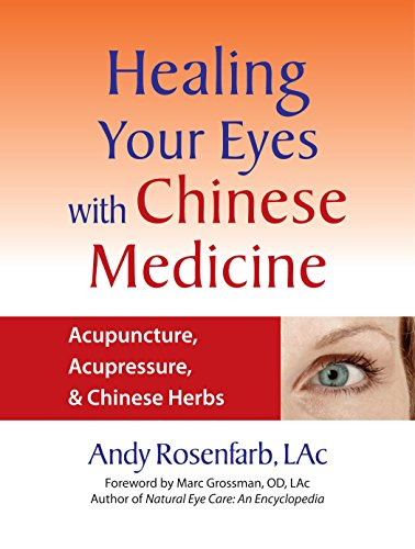 Epub download healing your eyes with chinese medicine acupuncture epub download healing your eyes with chinese medicine acupuncture acupressure chinese herbs full epub by andy rosenfarb fandeluxe Gallery