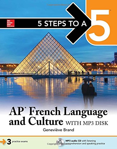 5 Steps to a 5: AP French Language and Culture (5 Steps to A 5 on the Advanced Placement Examinations) by McGraw-Hill Education