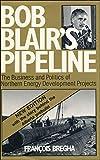 Bob Blair's Pipeline, François Bregha, 0888624387