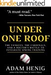 Under One Roof: The Yankees, the Card...
