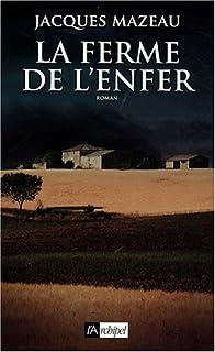La ferme de l'enfer, Mazeau, Jacques