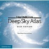 interstellarum Deep Sky Atlas: Desk Edition by Ronald Stoyan (2014-12-18)