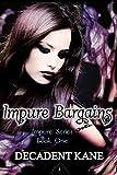 Impure Bargains (Impure series Book 1)