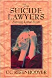 The Suicide Lawyers, C. C. Risenhoover, 193089919X