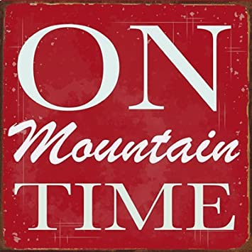 Amazon.Com: On Mountain Time Metal Sign, Cabin Decor, Home Decor