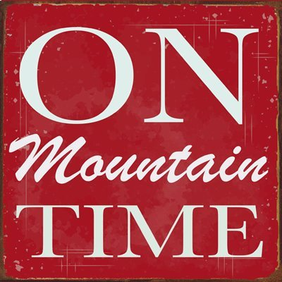 OMSigns On Mountain Time Metal Sign, Cabin Decor, Home Decor, Wall Accent, Relax