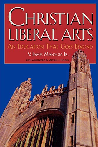 - Christian Liberal Arts: An Education that Goes Beyond