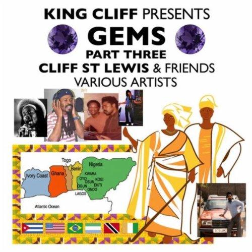 Cliff St Lewis & Friends: Gems Pt. 3 [Explicit]