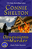 Obsessions Can Be Murder: A Girl and Her Dog Cozy Mystery (Charlie Parker Mystery Book 10)