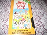 TALES FROM THE GREAT BOOK-A SONG IN PRISON/PETER AND THE CENTURION