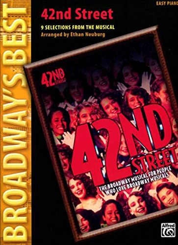 42nd Street (Broadway's Best): 8 Selections from the Musical (Easy Piano)