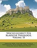 Wochenschrift Für Klassiche Philologie, Hermann Nohl and Hans Draheim, 1148496068
