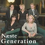 Et portræt af Sophie Løhde (Næste generation 5) | Annika Yderstræde