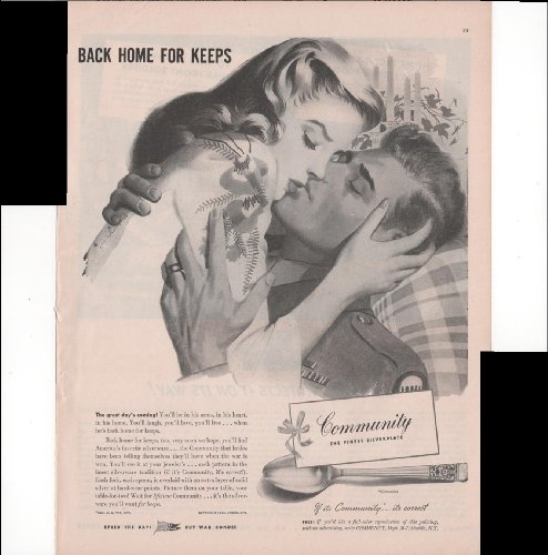 Community The Finest Silverplate Back Home For Keeps Speed The Day Buy War Bonds! 1945 Vintage Antique Advertisement