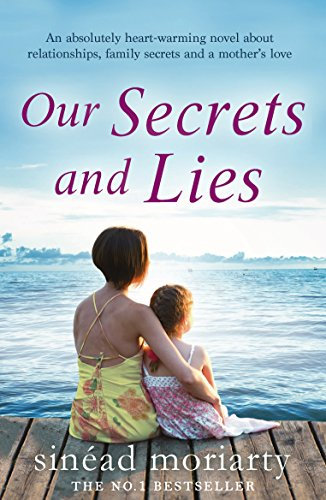 Our Secrets and Lies: An absolutely heartwarming novel about relationships, family secrets and a mother's love