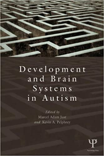 Development and Brain Systems in Autism (Carnegie Mellon Symposia on Cognition Series)