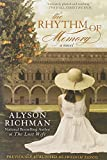The Rhythm of Memory, Alyson Richman, 0425258777