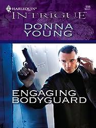 Engaging Bodyguard