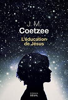 L'éducation de Jésus, Coetzee, John Maxwell