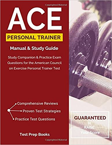 ACE Personal Trainer Study Guide: Study Companion & Practice Test ...