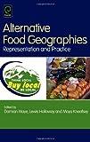 Alternative Food Geographies, Damian Maye, 0080450180