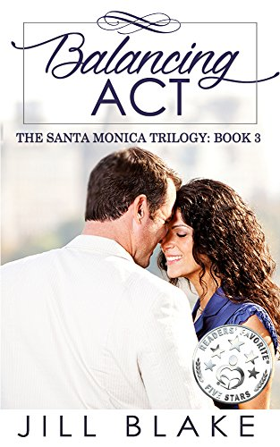 Book: Balancing Act (The Santa Monica Trilogy Book 3) by Jill Blake