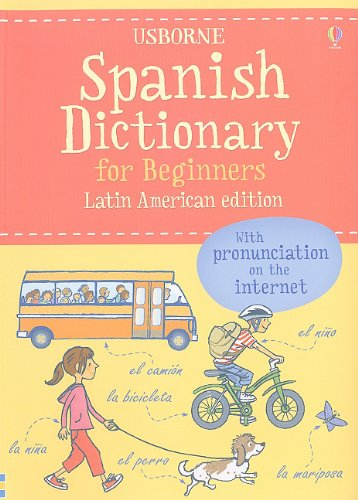 Read Online Spanish Dictionary for Beginners: Latin American Edition (Beginner's Dictionaries) pdf