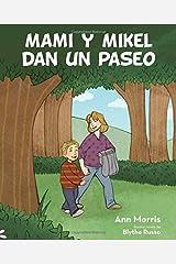 Mami y Mikel dan un paseo (Spanish Edition) by Ana Morris (2014-04-01)
