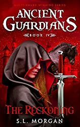 Ancient Guardians: The Reckoning (Ancient Guardian Series, Book 4) (Volume 4) (Ancient Guardians Supernatural Romance Series)