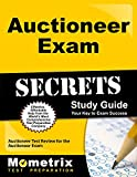 Auctioneer Exam Secrets Study Guide: Auctioneer Test Review for the Auctioneer Exam