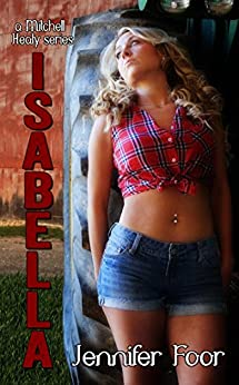 Isabella (Mitchell - Healy Series Book 2) by [Foor, Jennifer]
