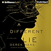 A Different Lie | Derek Haas
