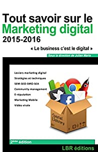 Tout savoir sur le Marketing Digital par Julien Mario