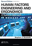Human Factors Engineering and Ergonomics: A Systems