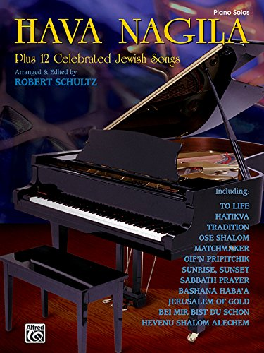 Hava Nagila Plus 12 Celebrated Jewish Songs (Plus 12 Series)