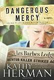 Dangerous Mercy, Kathy Herman, 0781403413