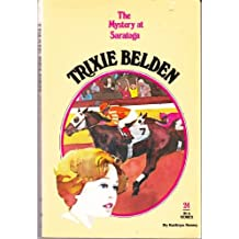 The Mystery at Saratoga (Trixie Belden)