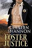 Foster Justice (A Texas Rangers Novel Book 1)