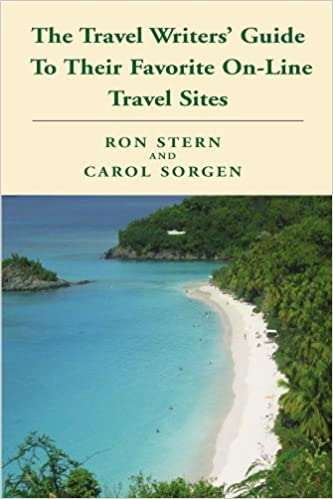Book The Travel Writers' Guide To Their Favorite On-Line Travel Sites