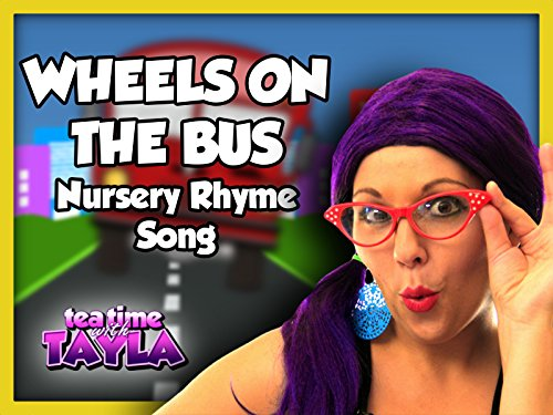 Wheels on the Bus Nursery Rhyme Song on Tea Time with Tayla